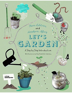 Let's Garden : A Step by...