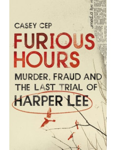 Furious Hours : Murder,...