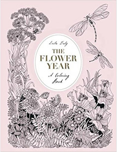 The Flower Year : A...