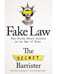 Fake Law : The Truth About...