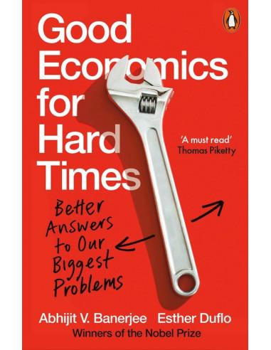 Good Economics for Hard Times :...