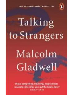 Talking to Strangers : What...