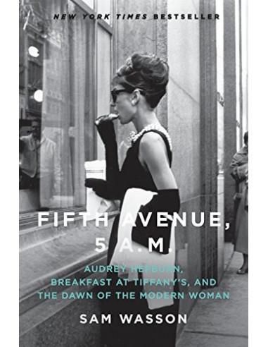 Fifth Avenue, 5 A.M. - Audrey...