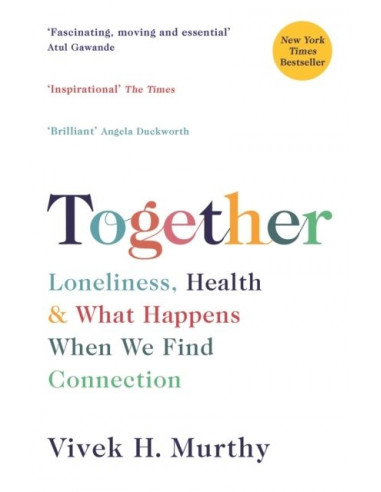 Together : Loneliness, Health and...