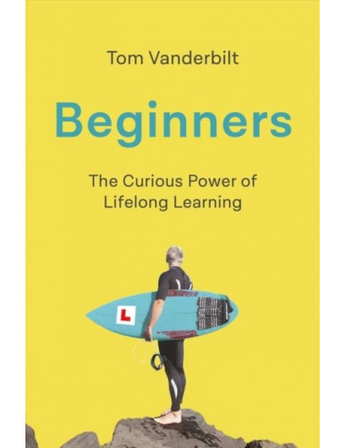 Beginners : The Joy and...