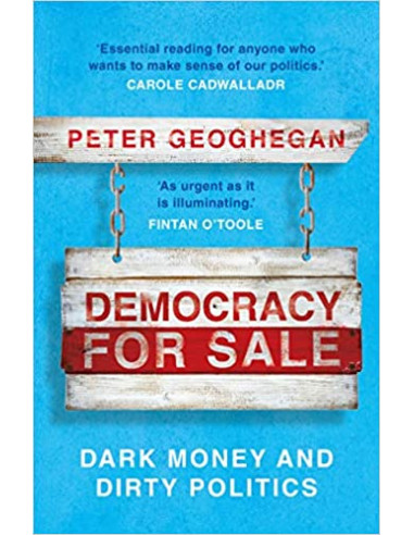 Democracy for Sale : Dark Money and...
