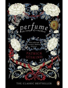 Perfume : The Story of a...