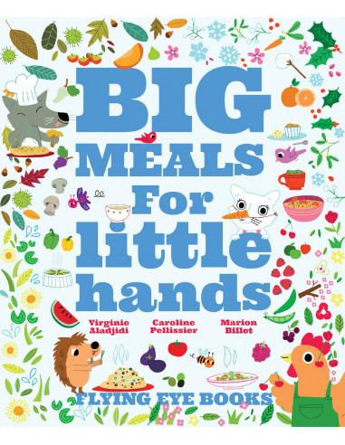 BIG MEALS FOR LITTLE HANDS HB