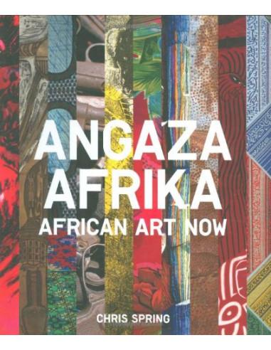 Angaza Afrika:African Art Now :...