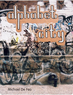 Alphabet City : Out on the...