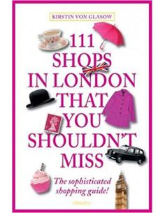 111 Shops in London That...