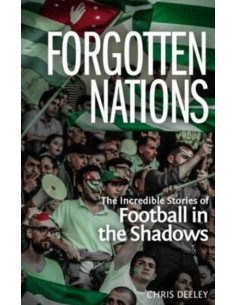 Forgotten Nations : The...