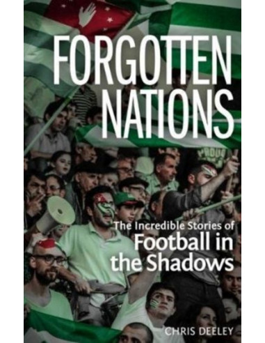 Forgotten Nations : The Incredible...