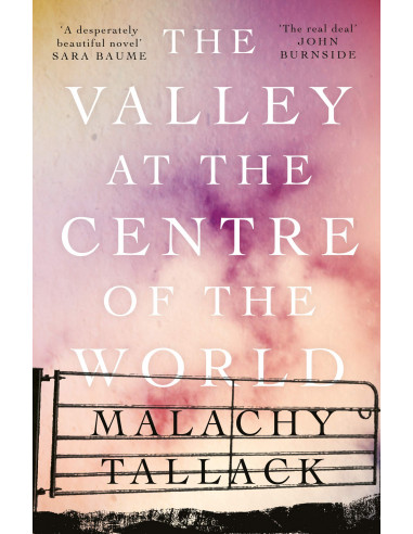 The Valley at the Centre of the World