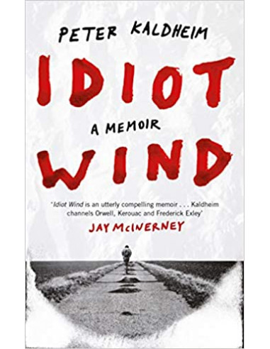 Idiot Wind : A Memoir