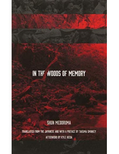 In the Woods of Memory