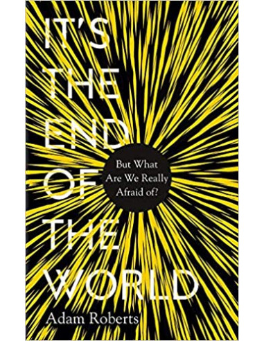 It's the End of the World : But What...