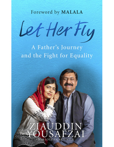 Let Her Fly : A Father's Journey and...